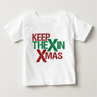 Keep the X in Xmas Baby T-Shirt