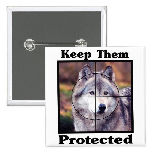 Keep them Protected - Wolf 2 Inch Square Button