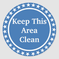 Keep This Area Clean Round Stickers
