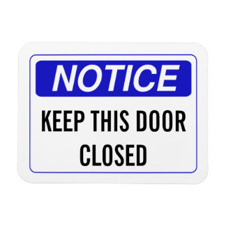 KEEP THIS DOOR CLOSED RECTANGULAR PHOTO MAGNET