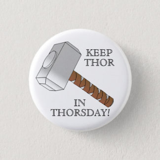 Keep Thor in Thorsday! Button