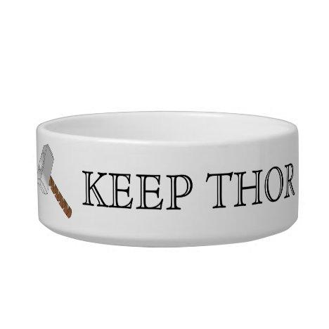 Keep Thor in Thorsday! Pet Bowl