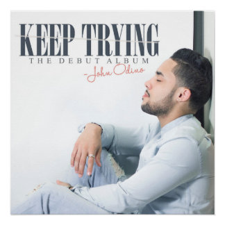 """""""Keep Trying"""" Posters"""
