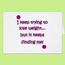 Keep Trying To Lose Weight Card