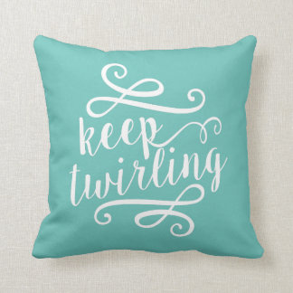 Keep Twirling | Mint & White Typography Quote Throw Pillow