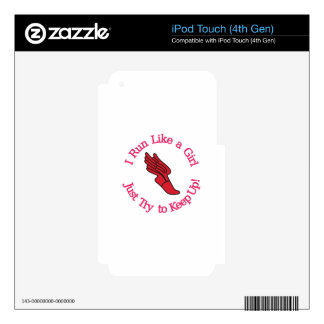 Keep Up iPod Touch 4G Skin