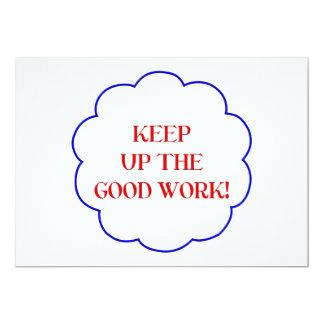 Keep up the good work! card