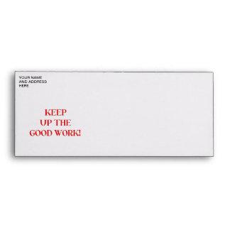 Keep up the good work! envelope