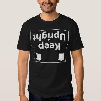 Keep Upright T-Shirt