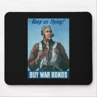 Keep Us Flying Buy War Bonds Mouse Pad