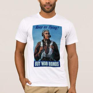 Keep Us Flying! ~ Tuskeegee Airman T-Shirt