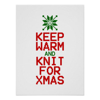 Keep Warm and Knit for Xmas Poster