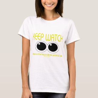 KEEP WATCH - Matt 24:42 T-Shirt