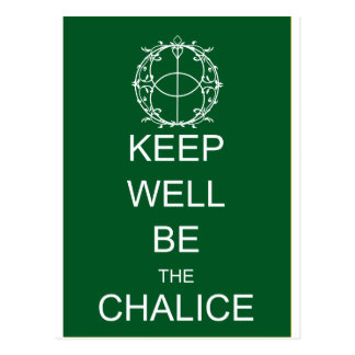 Keep Well Be the Chalice Postcard