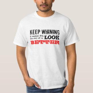 Keep Whining T-shirt