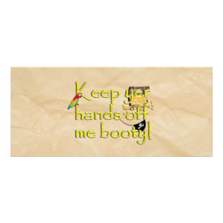 Keep Yer Hands Off Me Booty (Crinkle Paper) Customized Rack Card