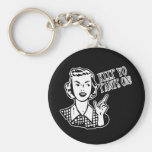 Keep Yo Pants On! - Retro Housewife Basic Round Button Keychain
