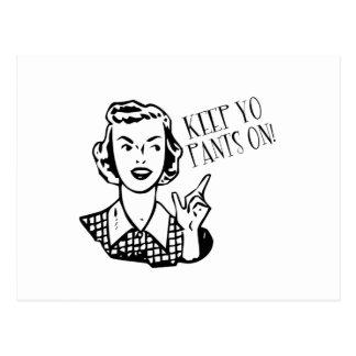 Keep Yo Pants On! - Retro Housewife Postcard