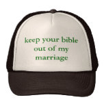 """""""keep your bible out of my marriage"""" mesh hats"""