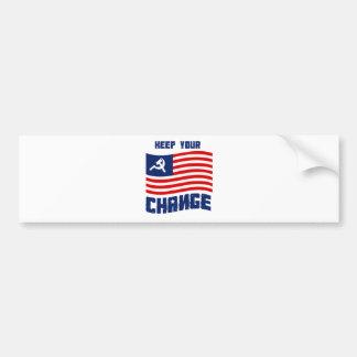 Keep your Change Car Bumper Sticker
