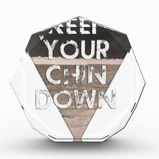 Keep Your Chin Down - since 1914 Award