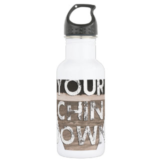 Keep Your Chin Down - since 1914 Stainless Steel Water Bottle
