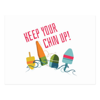 Keep Your Chin Up! Postcard
