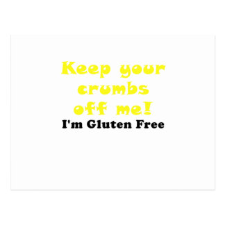 Keep Your Crumbs Off Me Im Gluten Free Postcard