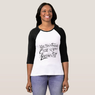 Keep Your Enemies Fat T-Shirt