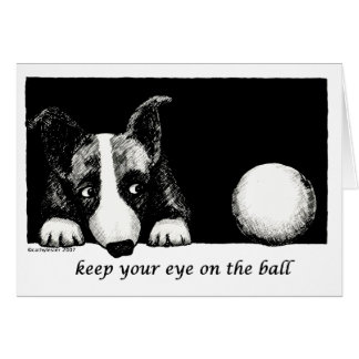 Keep your eye on the ball greeting card