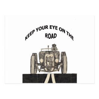 Keep your eye on the road postcard
