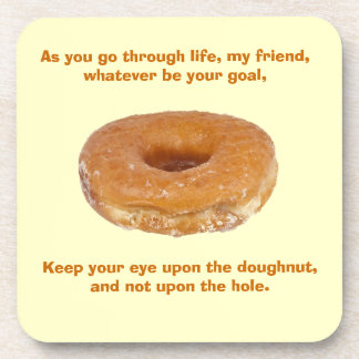 Keep your eye upon the doughnut drink coaster