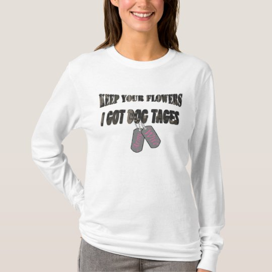 Keep Your Flowers Army Wife T-Shirt