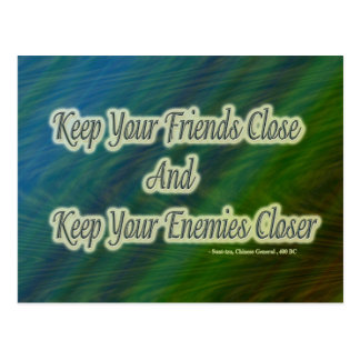 keep your friends close and your enemies closer postcard