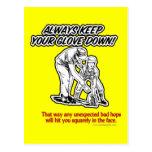 Keep Your Glove Down... Postcard