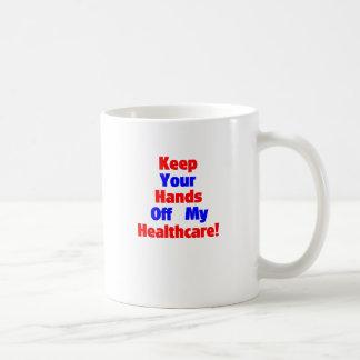 Keep Your Hands Off My Healthcare! Coffee Mug