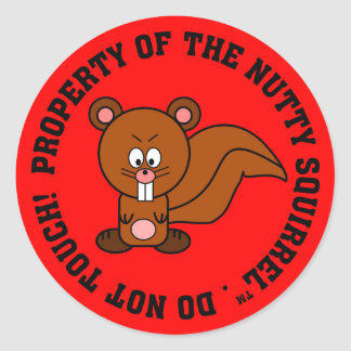 Keep Your Hands Off of My Property Classic Round Sticker