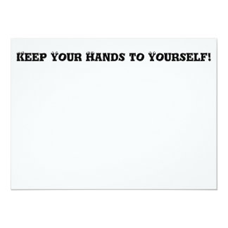 """Keep Your Hands to Yourself - Anti Bully 5.5"""" X 7.5"""" Invitation Card"""