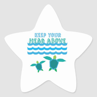 Keep Your Head Above Star Stickers