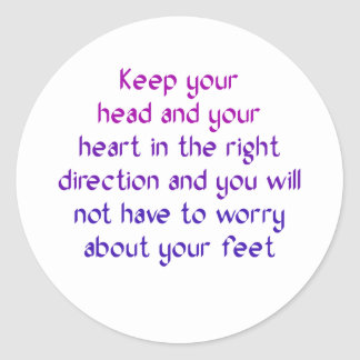 Keep your head and your heart in the right classic round sticker