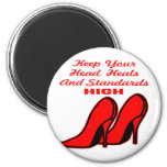 Keep Your Head, Heals And Standards High 2 Inch Round Magnet