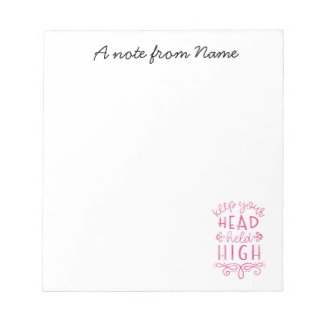 Keep Your Head Held High Motivational Typography Notepad