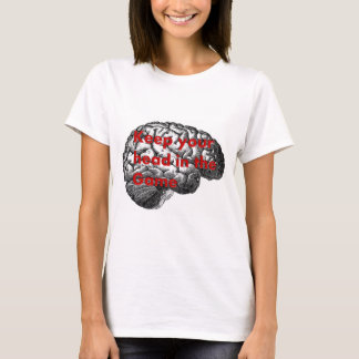 Keep Your Head in the Game T-Shirt