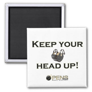 Keep Your Head up! Magnet