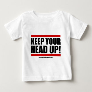 Keep Your Head Up - Support Apparel Baby T-Shirt