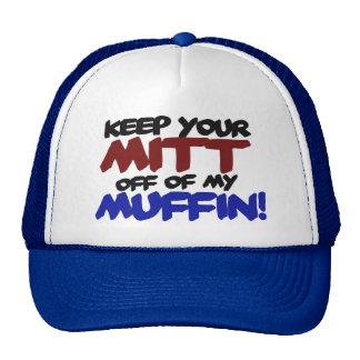 Keep your mitt off my muffin anti romney humor trucker hat