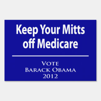 Keep Your Mitts off Medicare! Sign