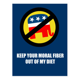 Keep your moral fiber out of my diet postcard