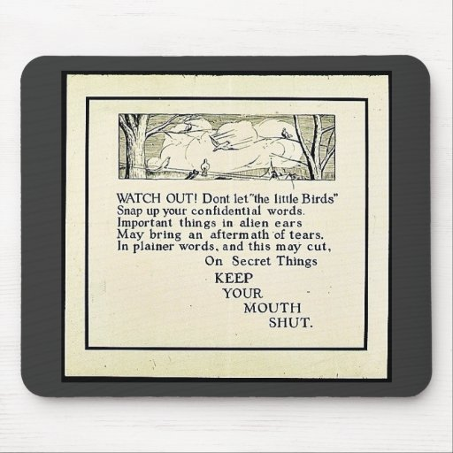 Keep Your Mouth Shut Mouse Pads