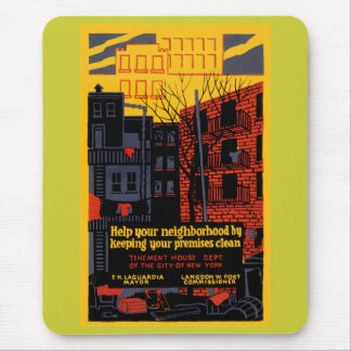 Keep Your Neighbohood Clean Mouse Pad